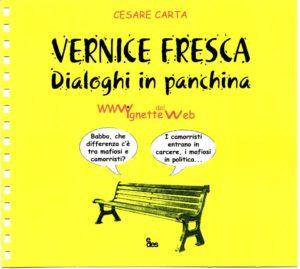 Vervice Fresca  Dialoghi in panchina Edito Edes Il Libro di Vignette di cesare Carta 2011